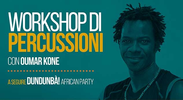 WORKSHOP DI PERCUSSIONI CON OUMAR KONE