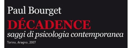 Décadence e nichilismo: tra Bourget e Nietzsche