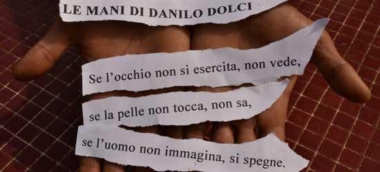 LE MANI DI DANILO DOLCI