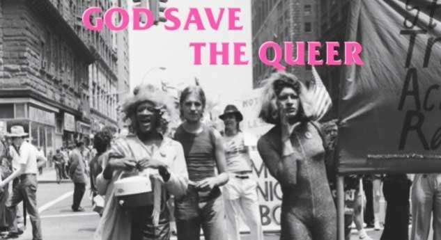 GOD SAVE THE QUEER